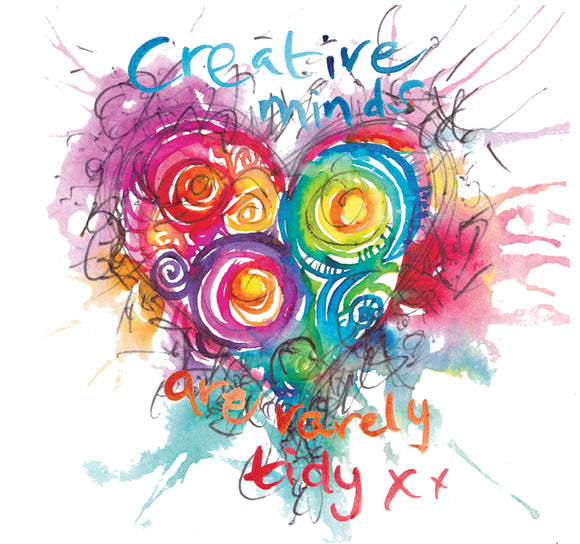 """Creative minds are rarely tidy"" Heart1854 - Greeting Card"