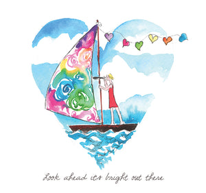 """Look ahead it's bright out there"" #Heart202 - Greeting Card"
