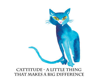 """Cattitude - A little thing that makes a big difference"" #Heart1313 - Greeting Card"