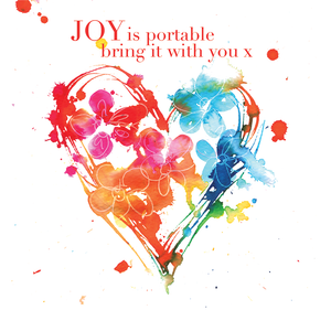 """Joy is portable, bring it with you"" #Heart534 - Greeting Card"