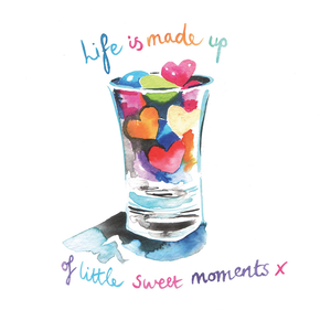 """Life is made up of sweet moments"" #Heart736 - Greeting Card"