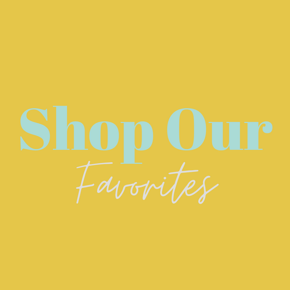 Shop Our Favorites