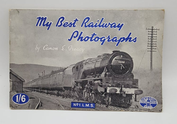 My Best Railway Photographs Book No. 1