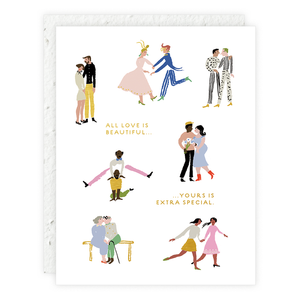 All Love Is Beautiful, Yours Is Extra Special - Special Someone Card