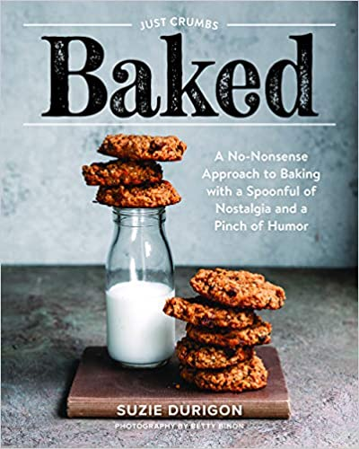 BAKED (Cookbook by Just Crumbs)