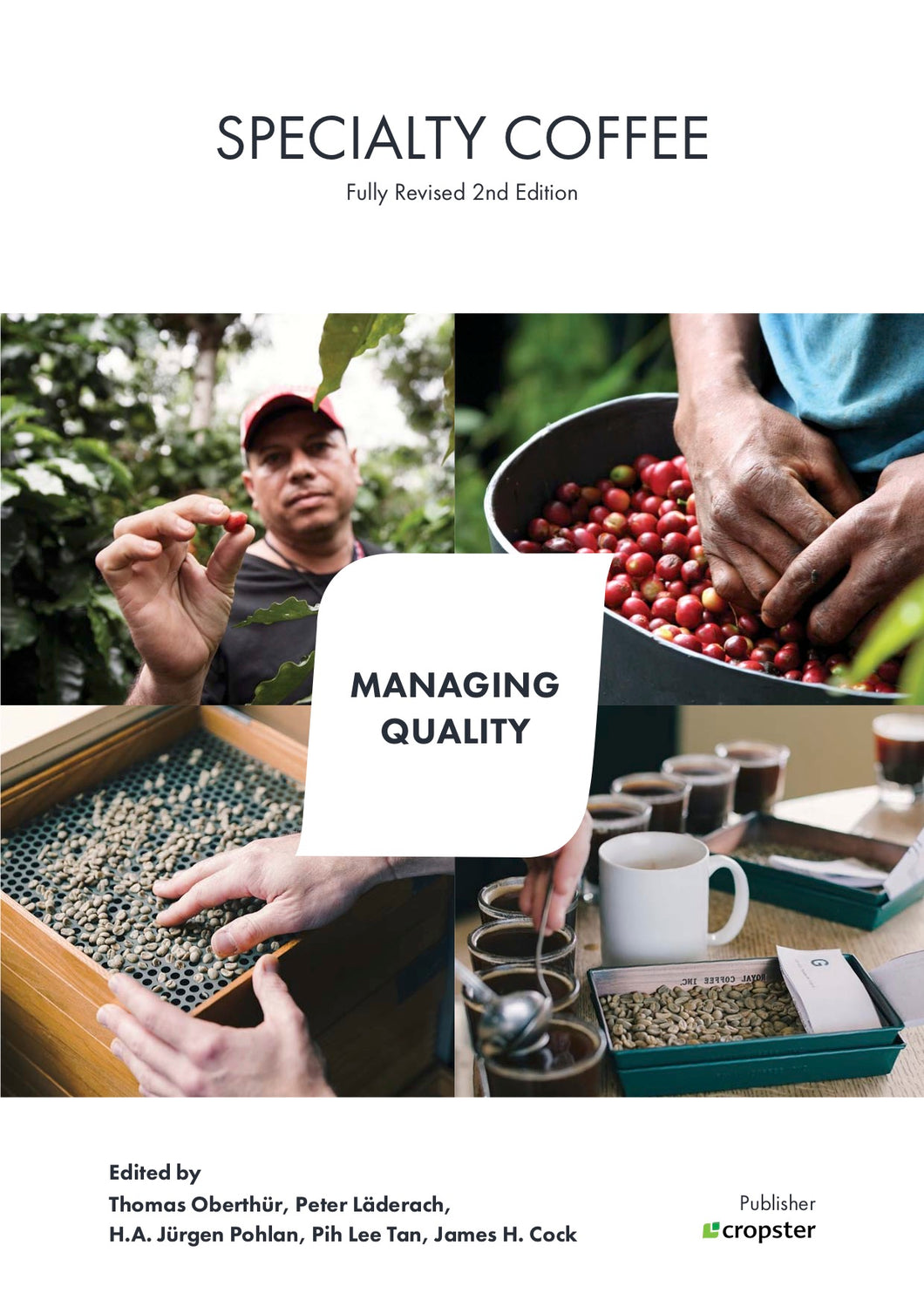 Specialty Coffee Managing Quality, fully revised 2nd edition
