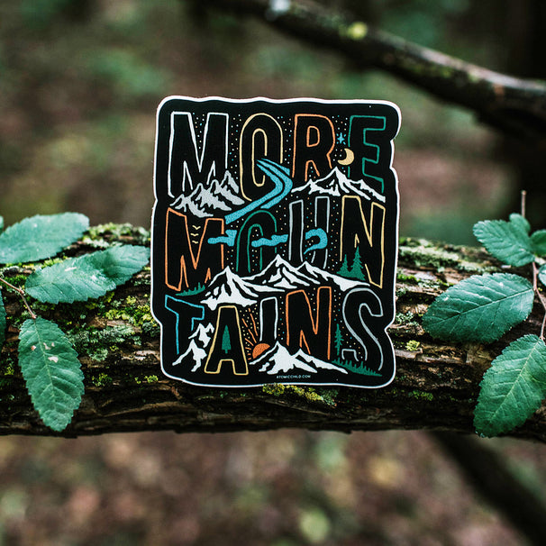 More Mountains Sticker