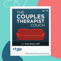 #TGIP ~ The Couples Therapists Couch ~ Dr. Bill Doherty, PhD