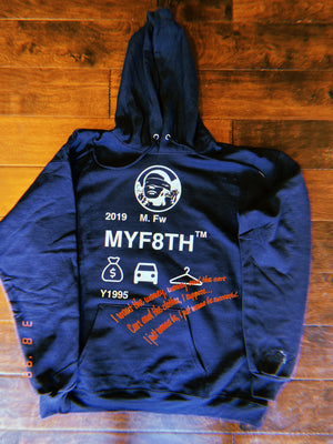 "MYF8TH ""I JUST WANNA BE"" HOODIE"