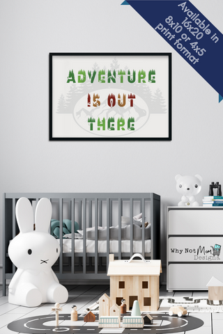 Adventure is out there wall print for nursery, kids room or travel agency. Font is block style with images of wildlife and camping silhouetted into text. A shadow silhouette background of a forest and mountain range in background.
