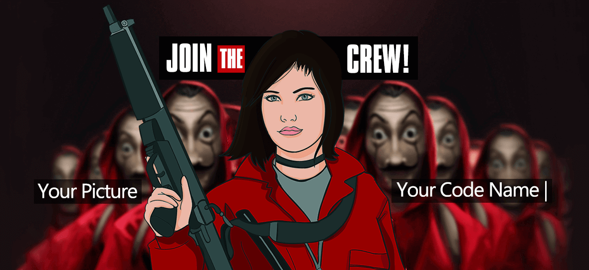 JOIN THE CREW mug cartoon yourself in la casa de papel Tokyo nairobi la casa di carta cartone animanto Scarletter banner