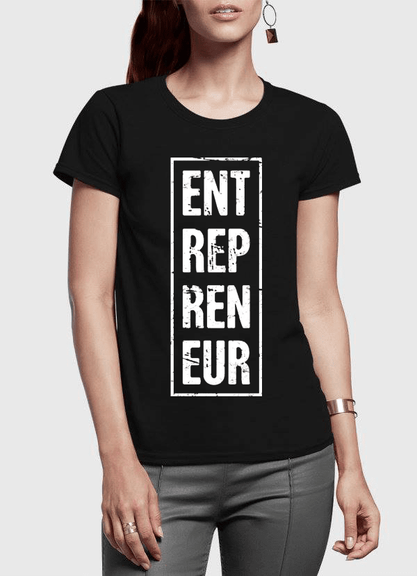 Entrepreneur Vertical Half Sleeves Women T-shirt - Outletfy