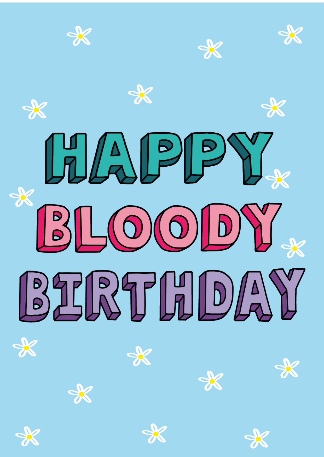 Happy Bloody Birthday - Ruby Kirk Designs