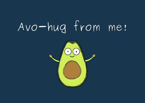 Avo-hug from me