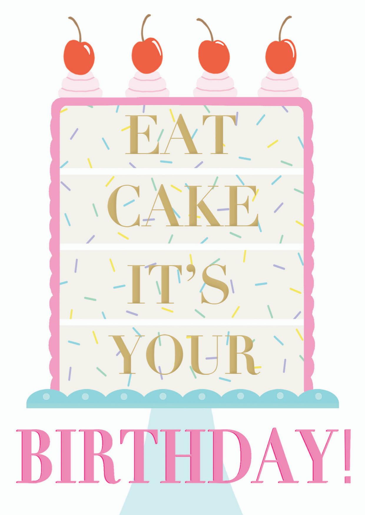 Eat Cake It's Your Birthday - Lily James Designs