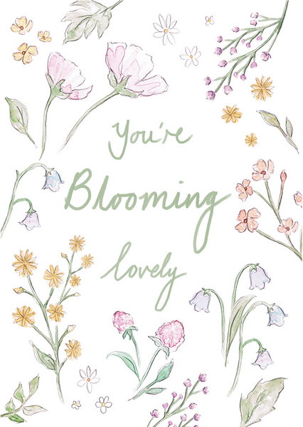 You're blooming lovely - Carla Gebhard Design