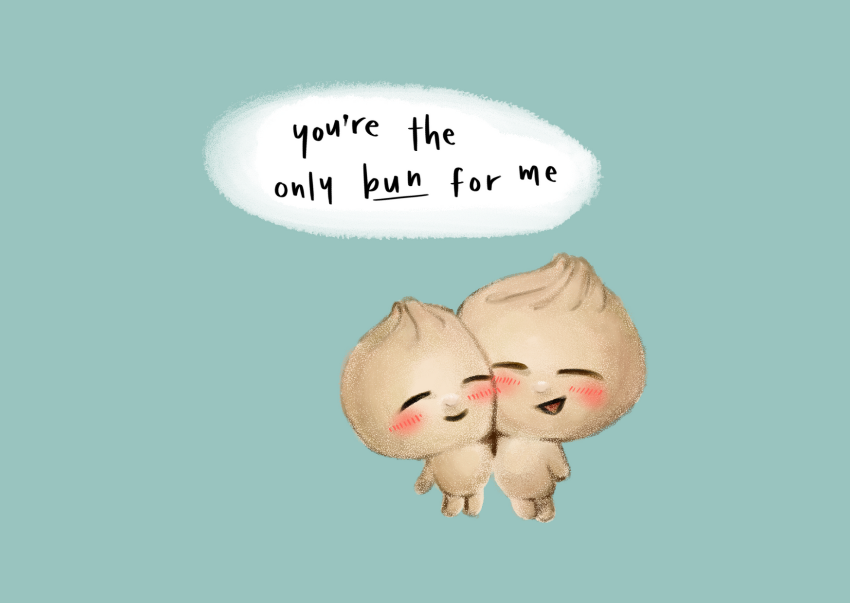 You're The Bun For Me - from me to you
