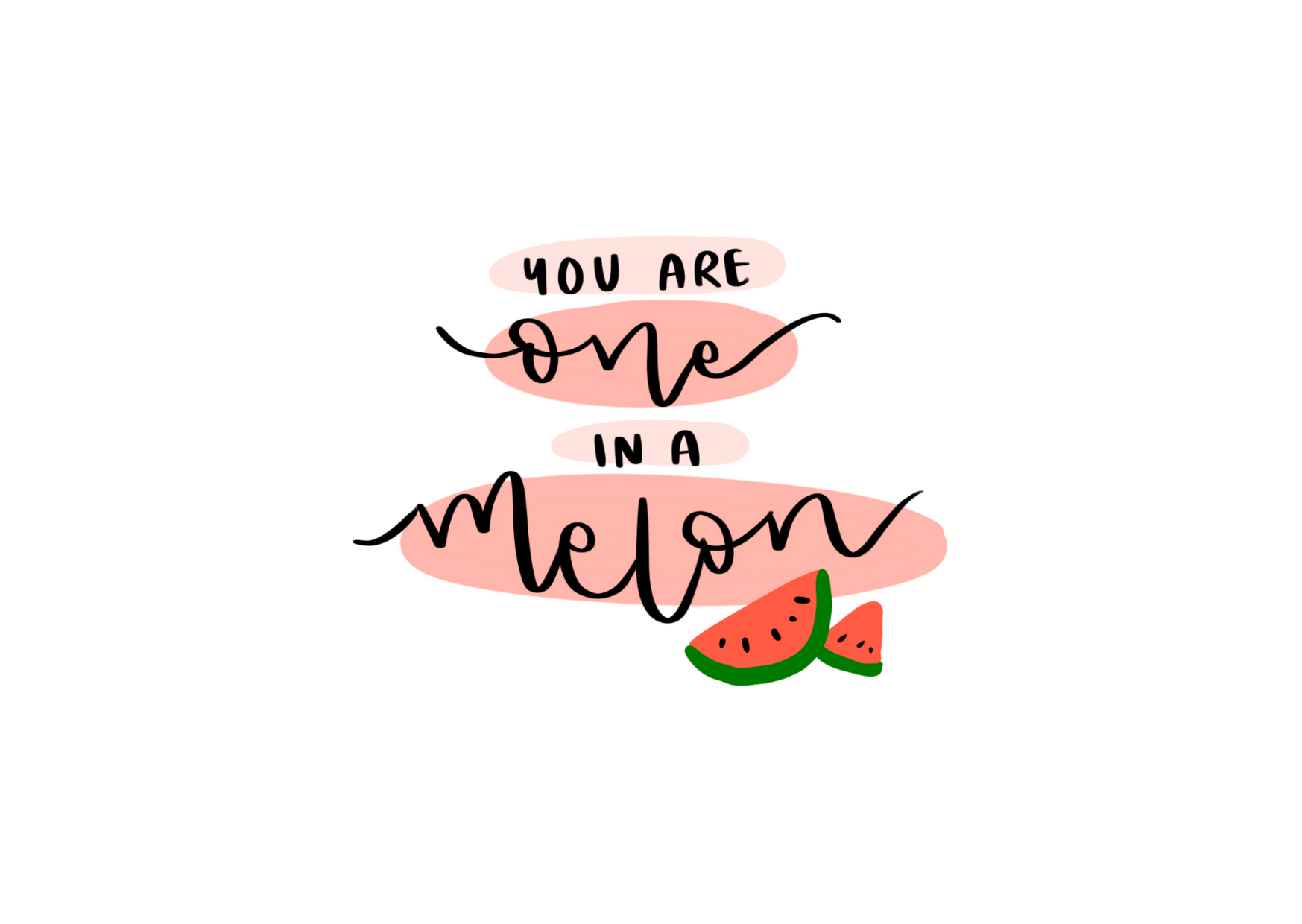 One In A Melon - from me to you