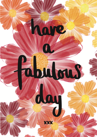 Have A Fabulous Day - Triple Kiss Designs