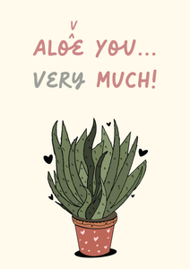 Aloe You Very Much - Lucy Brown Designs