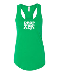 Drop and Give Me Zen - Tank Top