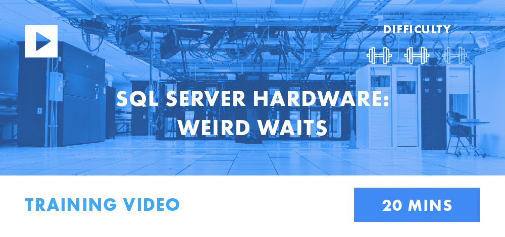 SQL Server Hardware: Weird Waits
