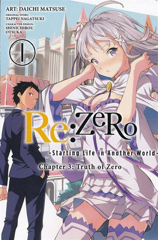 RE:ZERO -STARTING LIFE IN ANOTHER WORLD- CHAPTER 3: TRUTH OF ZERO VOL 01