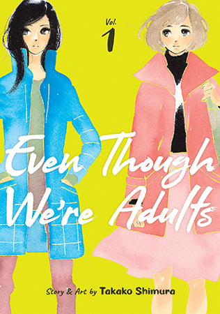 EVEN THOUGH WE'RE ADULTS VOL 01