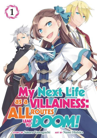 MY NEXT LIFE AS A VILLAINESS: ALL ROUTES LEAD TO DOOM! VOL 01