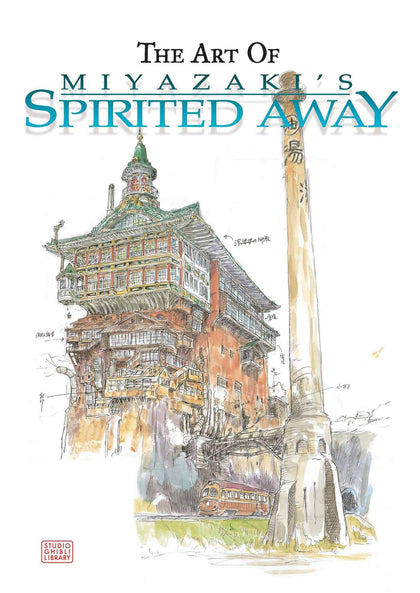 THE ART OF MIYAZAKI'S SPIRITED AWAY HARDCOVER
