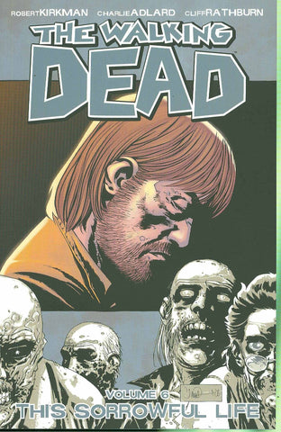 WALKING DEAD TPB VOL 06 SORROWFUL LIFE
