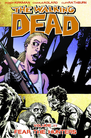 WALKING DEAD TPB VOL 11 FEAR THE HUNTERS