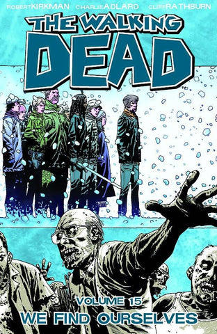 WALKING DEAD TPB VOL 15 WE FIND OURSELVES