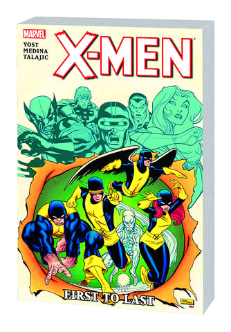 X-MEN: FIRST TO LAST TPB