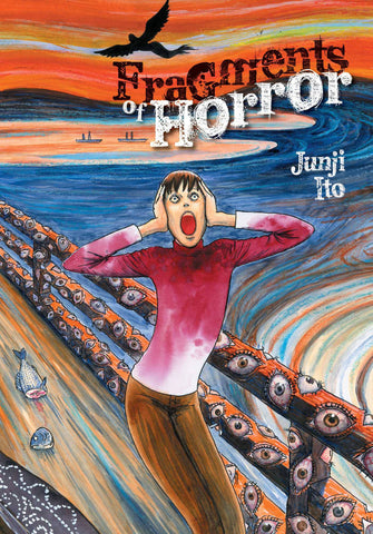 JUNJI ITO FRAGMENTS OF HORROR HARDCOVER