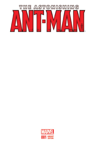 ASTONISHING ANT-MAN #1 BLANK VARIANT
