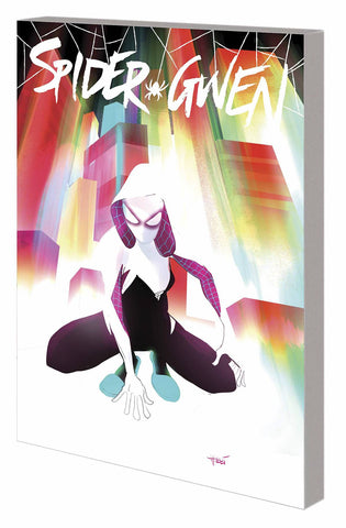 SPIDER-GWEN TPB VOL 00 MOST WANTED