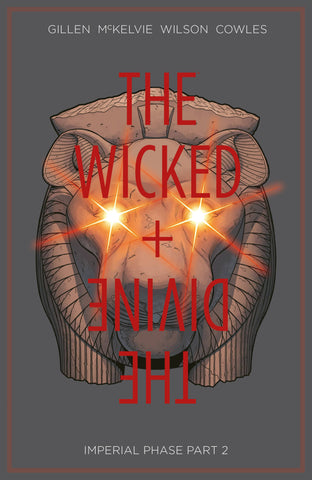 THE WICKED + THE DIVINE TPB VOL 06 IMPERIAL PHASE PART 2
