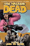 WALKING DEAD TPB VOL 29 LINES WE CROSS