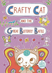 CRAFTY CAT AND THE GREAT BUTTERFLY BATTLE HARDCOVER