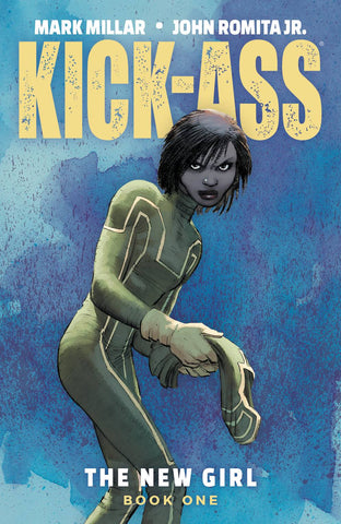 KICK-ASS: THE NEW GIRL TPB VOL 01
