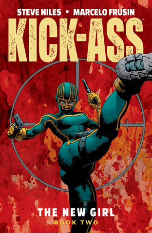 KICK-ASS: THE NEW GIRL TPB VOL 02