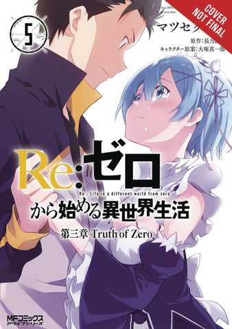 RE:ZERO -STARTING LIFE IN ANOTHER WORLD- CHAPTER 3: TRUTH OF ZERO VOL 05