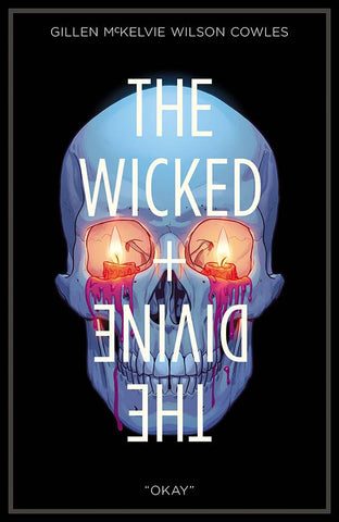 THE WICKED + THE DIVINE TPB VOL 09 OKAY
