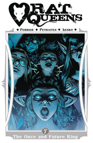 RAT QUEENS TPB VOL 07 ONCE & FUTURE KING