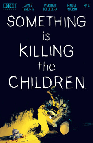 SOMETHING IS KILLING CHILDREN #4