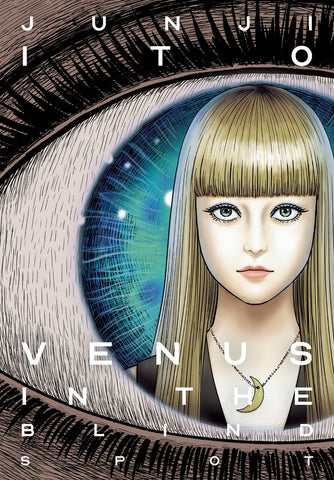 JUNJI ITO VENUS IN THE BLIND SPOT HARDCOVER