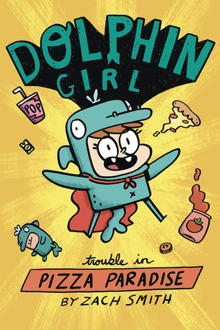 DOLPHIN GIRL VOL 01 TROUBLE IN PIZZA PARADISE