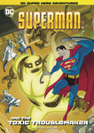 DC SUPER HERO ADVENTUERS: SUPERMAN AND THE TOXIC TROUBLEMAKER
