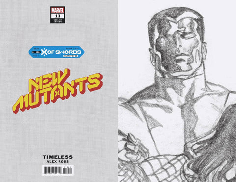 NEW MUTANTS #13 1/100 ALEX ROSS COLOSSUS TIMELESS VIRGIN SKETCH VARIANT
